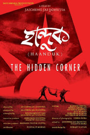 Haanduk: The Hidden Corner 2016 Assamese Movie WebRip 200mb 480p 500mb 720p