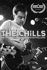 The Chills: The Triumph and Tragedy of Martin Phillipps (2019)