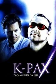 Assistir K-PAX - O Caminho da Luz online