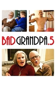 Poster Jackass Presents: Bad Grandpa .5 2014