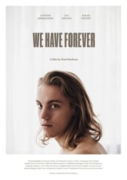 We Have Forever (2019)