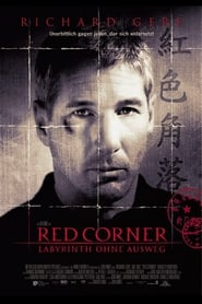 Red Corner - Labyrinth ohne Ausweg (1997)