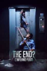 The End? L'inferno fuori (2017) online