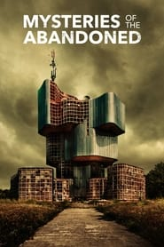 Mysteries of the Abandoned - Season 8