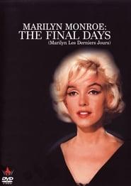 Marilyn Monroe - les Derniers Jours
