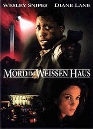 Mord im Weissen Haus (1997)