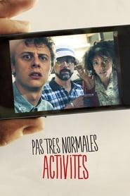 Pas Très Normales Activités (2013)