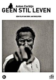 Anton Corbijn: Geen Stil Leven 2000