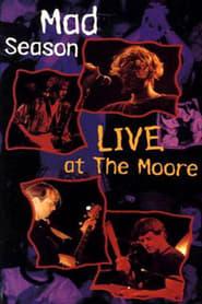 Mad Season – Live at the Moore