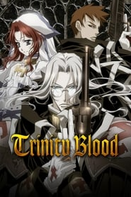 Trinity Blood en streaming