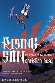 Rising Son: The Legend of Skateboarder Christian Hosoi 2006