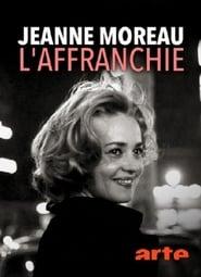 Jeanne Moreau, l'affranchie (2018) Zalukaj Online