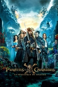 Regarder Pirates des Caraïbes : La vengeance de Salazar