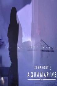 Symphony in Aquamarine