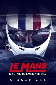 Le Mans: Racing is Everything streaming vf poster