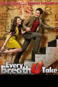 Watch Every Breath U Take (2012)