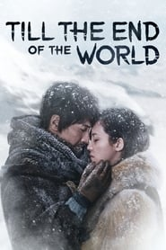 Till the End of the World (2018)