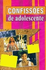Confissões de Adolescente 1994