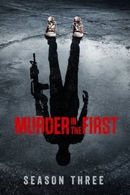 Murder in the First streaming vf poster