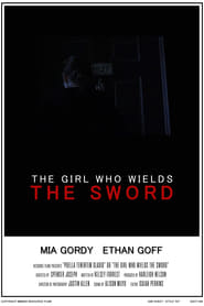 The Girl Who Wields the Sword (2021)