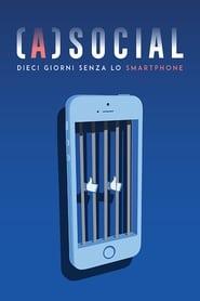 (A)social: 10 giorni senza lo smartphone (2018) Zalukaj Online Cały Film Cda