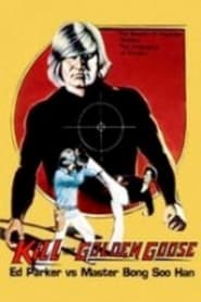 Kill the Golden Goose 1979