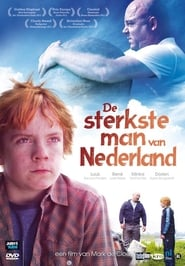 De sterkste man van Nederland