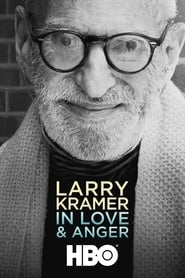 Larry Kramer In Love & Anger
