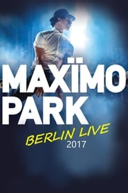 Maxïmo Park - Berlin Live 2017