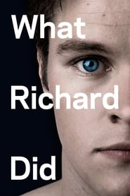 What Richard Did -  - Azwaad Movie Database