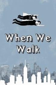 When We Walk (2019) torrent