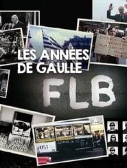 FLB, Les années De Gaulle - Les années Giscard