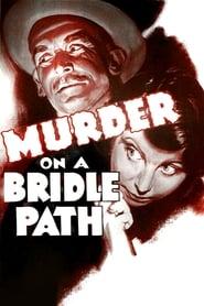 Murder on a Bridle Path 1936