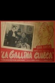 La Gallina Clueca