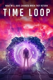 Time Loop : The Movie | Watch Movies Online