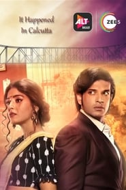 It Happened In Calcutta S01 2020 AltBalaji Web Series Hindi WebRip All Episodes 300mb 480p 800mb 720p WebDL 1080p