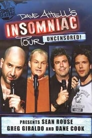 Dave Attell's Insomniac Tour: Uncensored!