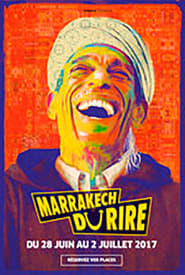 film Jamel et ses Amis au Marrakech du Rire 2017 streaming