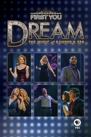 First You Dream: The Music of Kander & Ebb 2015