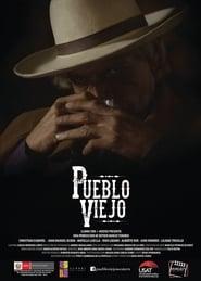 Ver Pueblo Viejo Online HD Español y Latino (2015)