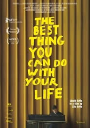 The Best Thing You Can Do with Your Life - Online Films Kijken