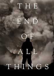 The End of All Things [2019]