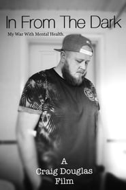 In from the Dark: My War with Mental Health