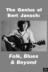Regarder Genius of Bert Jansch: Folk, Blues & Beyond