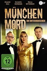 München Mord – Die Unterirdischen (2019)