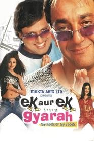 Ek Aur Ek Gyarah: By Hook or by Crook online subtitrat HD