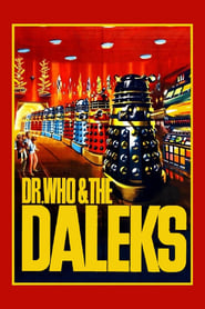 Dr. Who and the Daleks : The Movie | Watch Movies Online