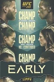 مشاهدة فيلم UFC 259: Blachowicz vs. Adesanya – Early Prelims 2021 مترجم أون لاين بجودة عالية