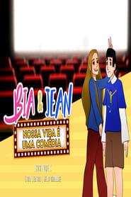 Bia & Jean – Nossa vida é uma comédia (2021)