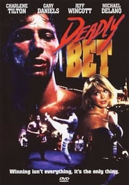 Deadly Bet (1992)